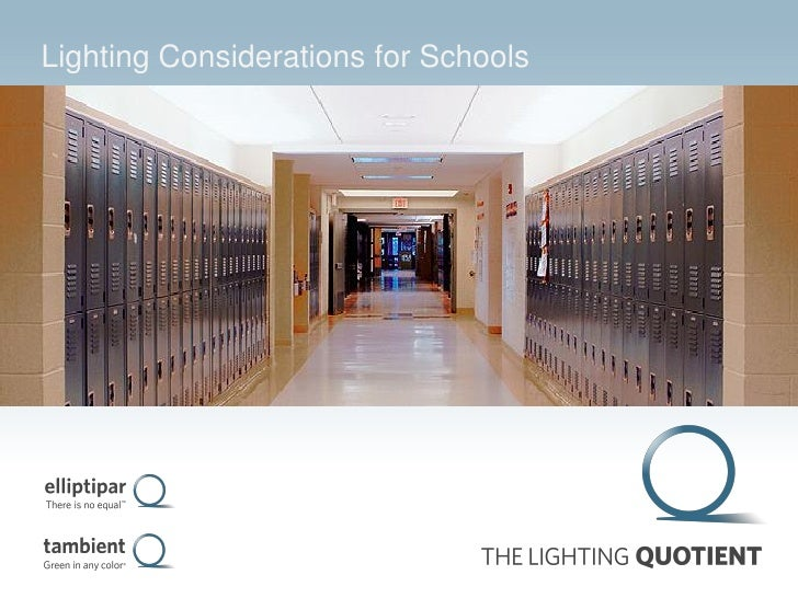 Lighting Considerations for Schools