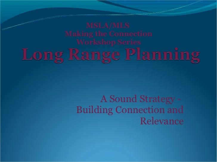 Sound Strategy Building