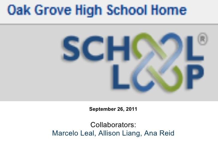September 26, 2011  Collaborators: Marcelo Leal, Allison Liang, Ana Reid