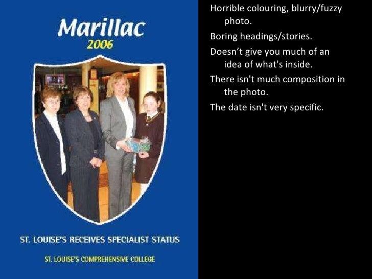 <ul><li>Horrible colouring, blurry/fuzzy photo. </li></ul><ul><li>Boring headings/stories. </li></ul><ul><li>Doesn't give ...