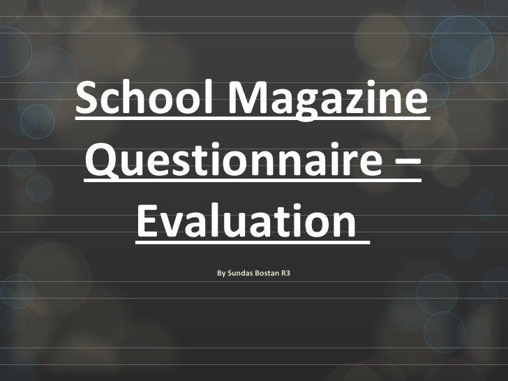School Magazine Questionnaire – Evaluation