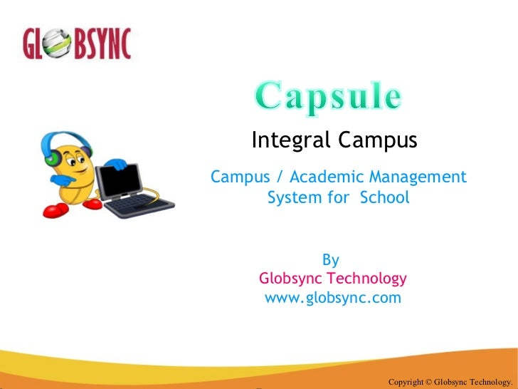 Integral Campus Copyright © Globsync Technology. Campus / Academic Management System for  School By  Globsync Technology w...