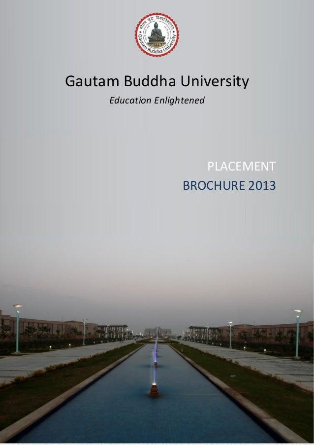 Gautam Buddha University Education Enlightened PLACEMENT BROCHURE 2013