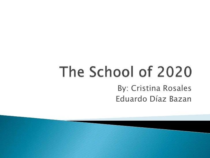 School Of 2020 (Ana, Eduardo, Bobby)