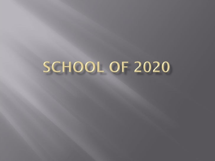 School Of 2020 (Willy)