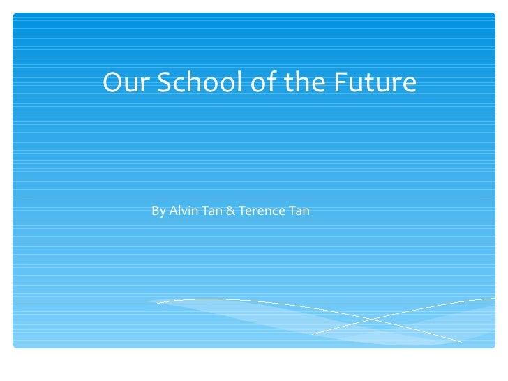 School of the future v2