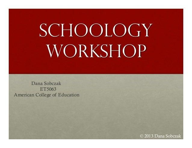 Schoology Workshop Presentation