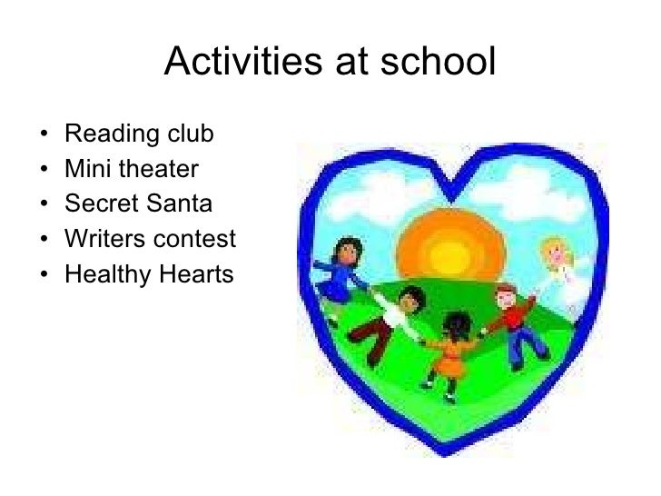 School Clubs And Activities Activities at School
