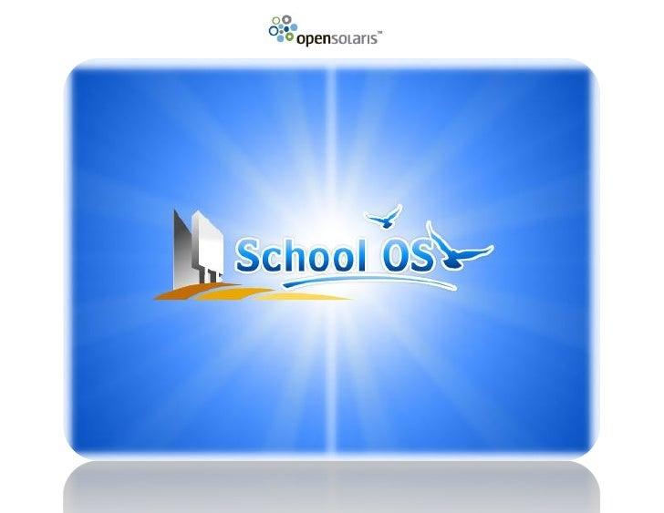 OpenSolaris School OS Beginners Guide