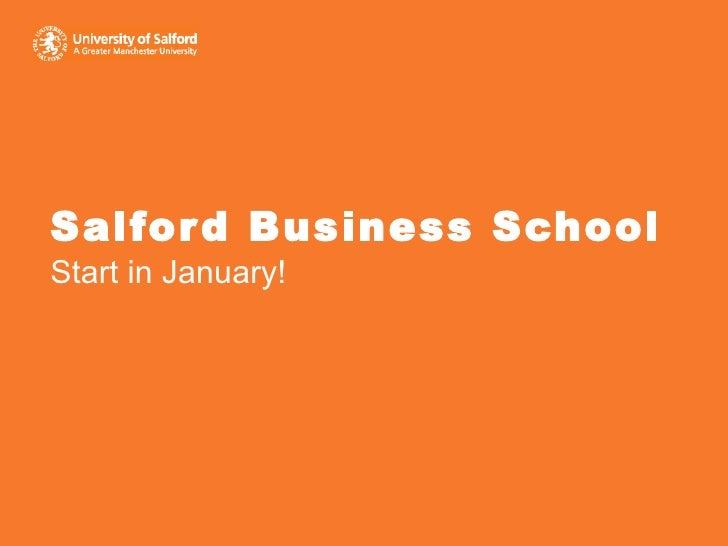 Salford Business School Start in January!
