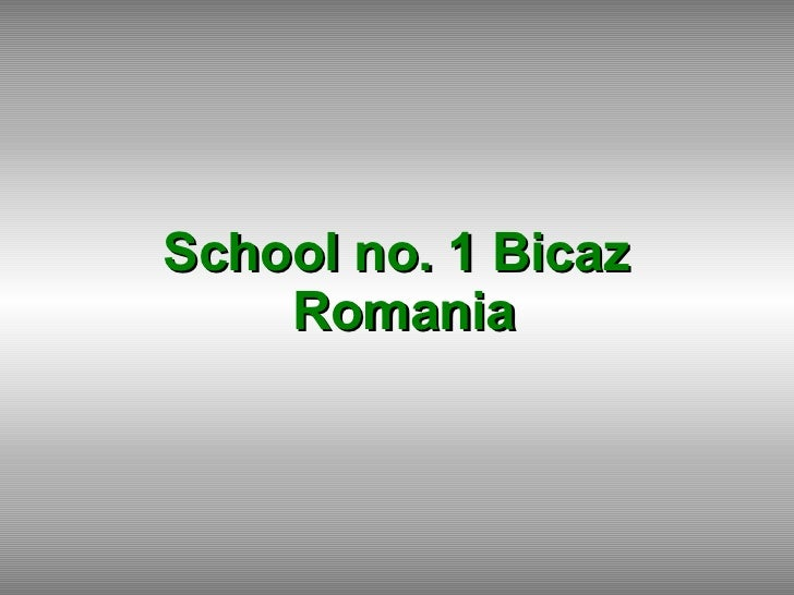 School no. 1 Bicaz  Romania