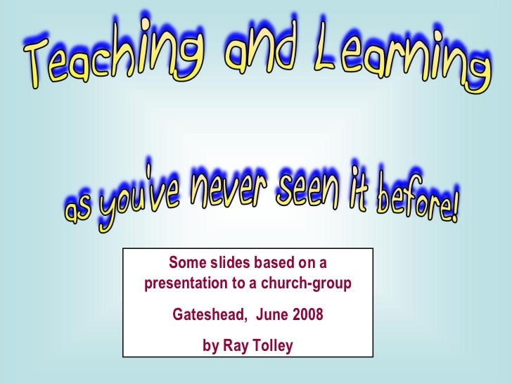 Some slides based on a presentation to a church-group Gateshead,  June 2008 by Ray Tolley