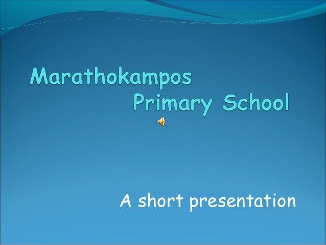 A short presentation
