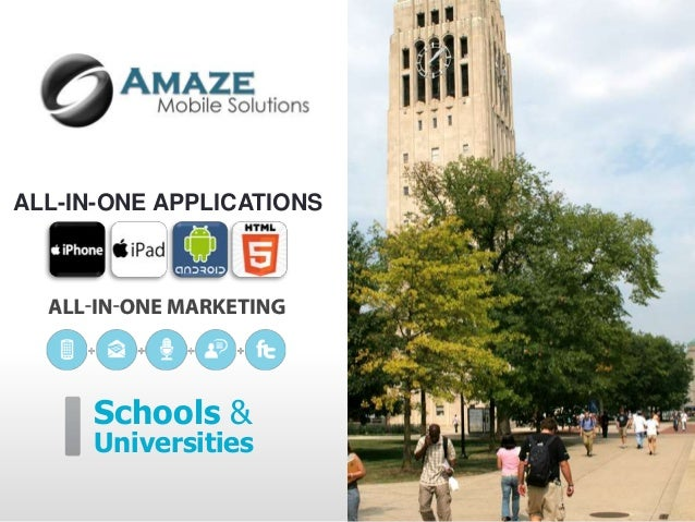 ALL-IN-ONE APPLICATIONS      Schools &      Universities
