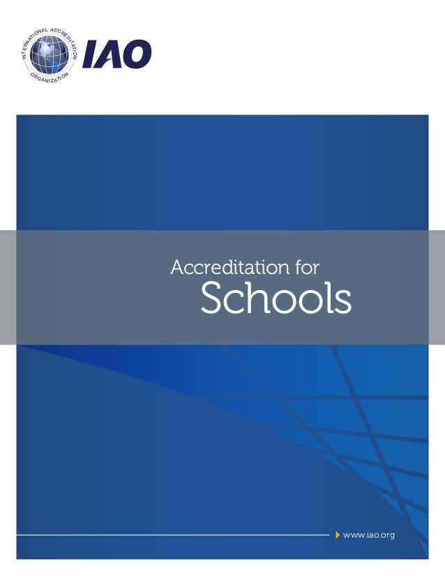 IAO - Accreditation for schools.