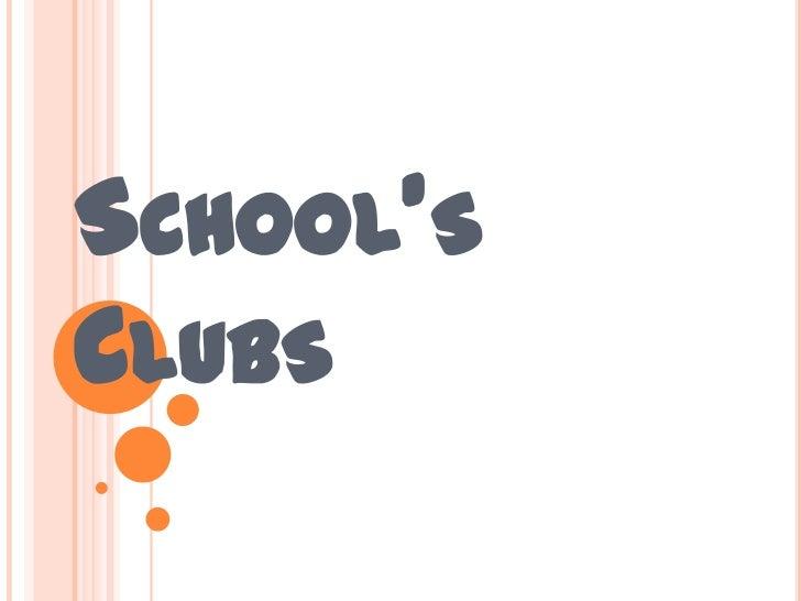 SCHOOL'SCLUBS
