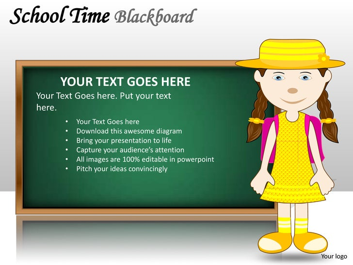 School Time Blackboard         YOUR TEXT GOES HERE   Your Text Goes here. Put your text   here.          •   Your Text Goe...