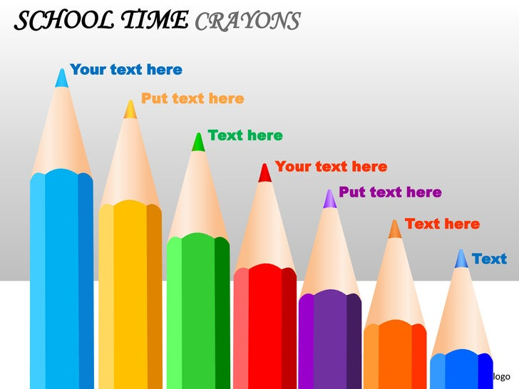SCHOOL TIME CRAYONS   Your text here           Put text here                    Text here                            Your ...