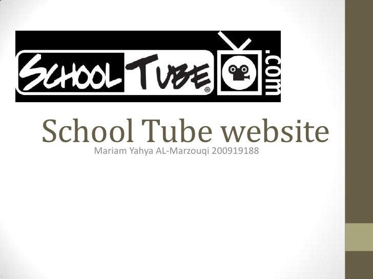 School Tube website   Mariam Yahya AL-Marzouqi 200919188