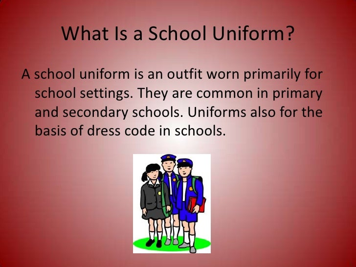 an introduction to the need for school uniforms Everyone gets a free education, so shouldn't students or their parents get to decide what is worn to school the school uniforms debate is one of the most popular debates in america since clinton introduced it.
