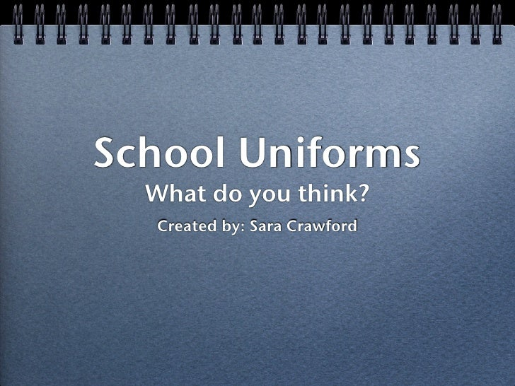 No School Uniforms Persuasive Essay
