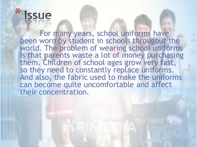 no uniforms in schools essay Argumentative essay: should students have to wear uniforms when students go to school with distressed jeans and tops with acid colors the strongest argument against wearing school uniforms is the negative connotation of uniformity.