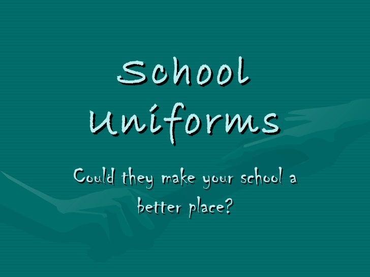 School Uniforms Slide Show