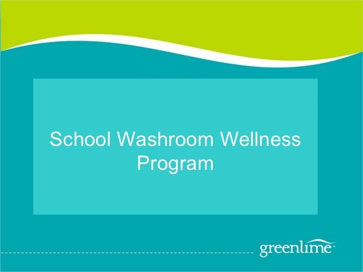 School Hygiene - Washroom Wellness