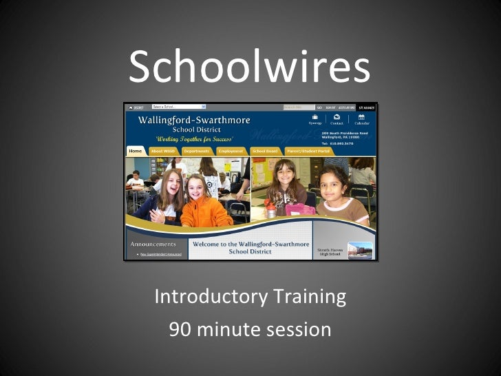 Schoolwires Introductory Training 90 minute session