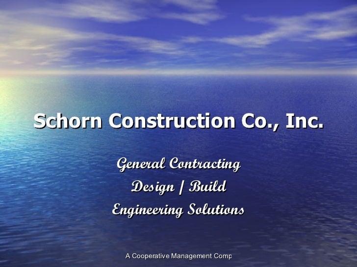 Schorn Construction Co Slideshow
