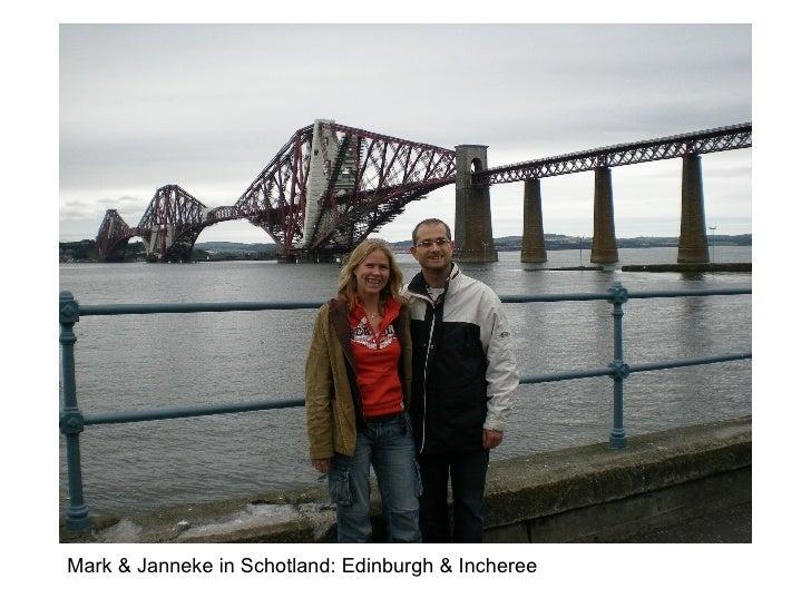 Mark & Janneke in Schotland: Edinburgh & Incheree