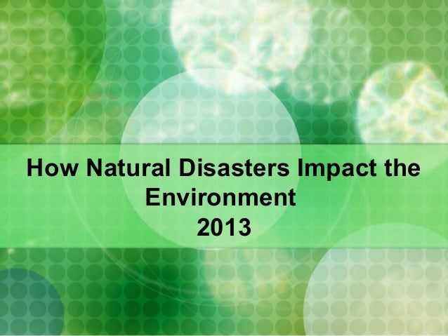 impact of natural disaster on infrastructure Screening of the scenarios of natural hazards threatening the  abilities and  evaluate the impact on infrastructures and their users, taking into.
