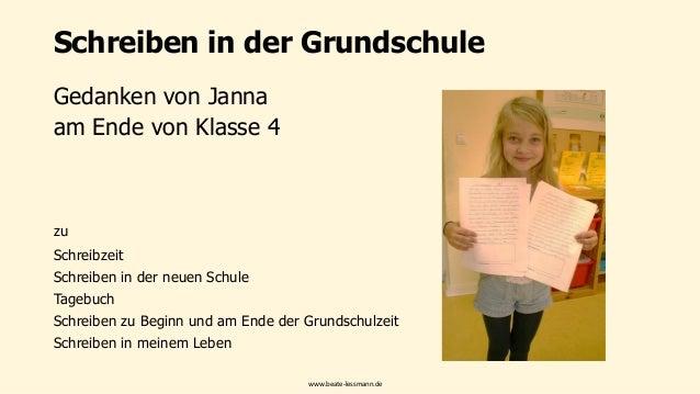 Schreiben in der Grundschule Gedanken von Janna am Ende von Klasse 4 zu Schreibzeit Schreiben in der neuen Schule Tagebuch...
