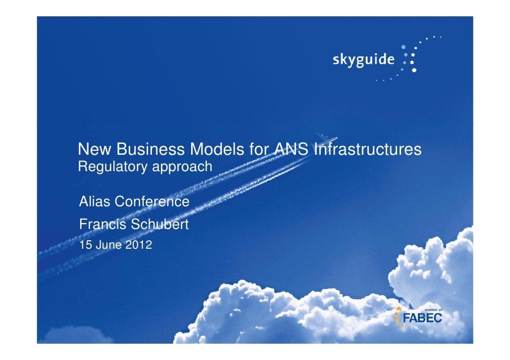 Regulatory Aspects of New Innovative Business Model by F. Schubert