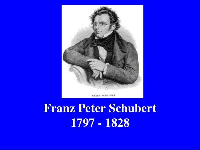 Franz Peter Schubert 1797 - 1828