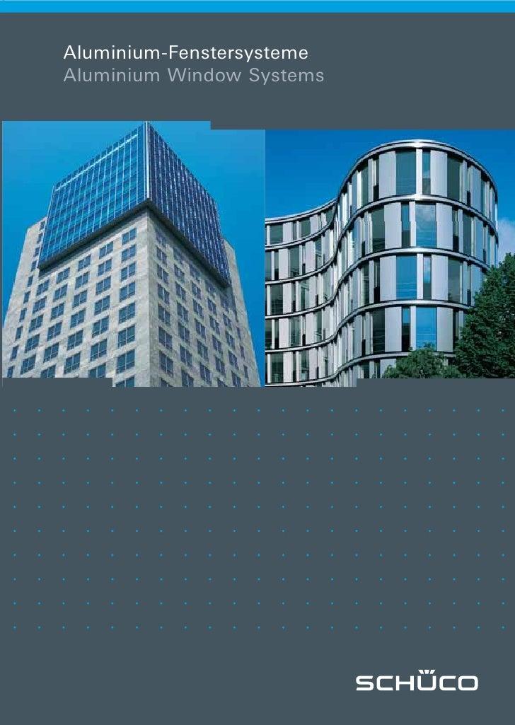 Aluminium-Fenstersysteme Aluminium Window Systems