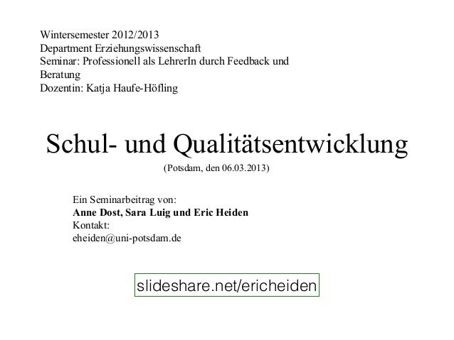Wintersemester 2012/2013Department ErziehungswissenschaftSeminar: Professionell als LehrerIn durch Feedback undBeratungDoz...