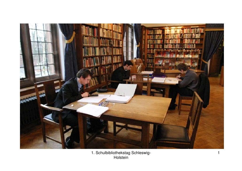 1. Schulbibliothekstag Schleswig-   1              Holstein