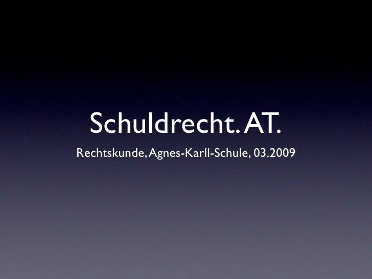 Schuldrecht. AT. Rechtskunde, Agnes-Karll-Schule, 03.2009