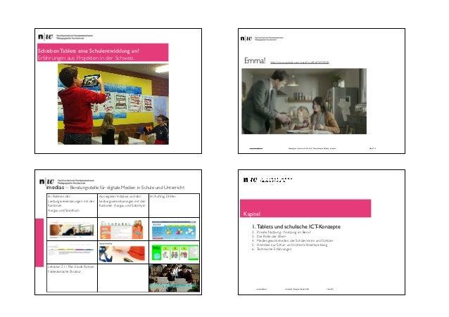 Schieben Tablets eine Schulentwicklung an?   Erfahrungen aus Projekten in der Schweiz.  Emma!  (http://www.youtube.com/wa...