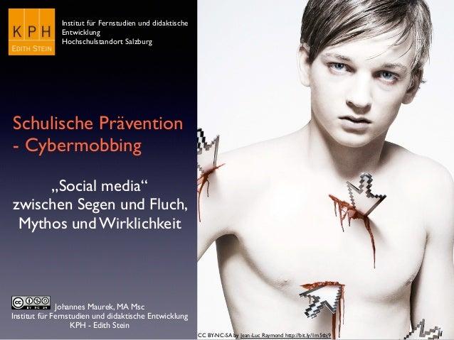 Johannes Maurek, MA Msc Institut für Fernstudien und didaktische Entwicklung KPH - Edith Stein Schulische Prävention - Cyb...