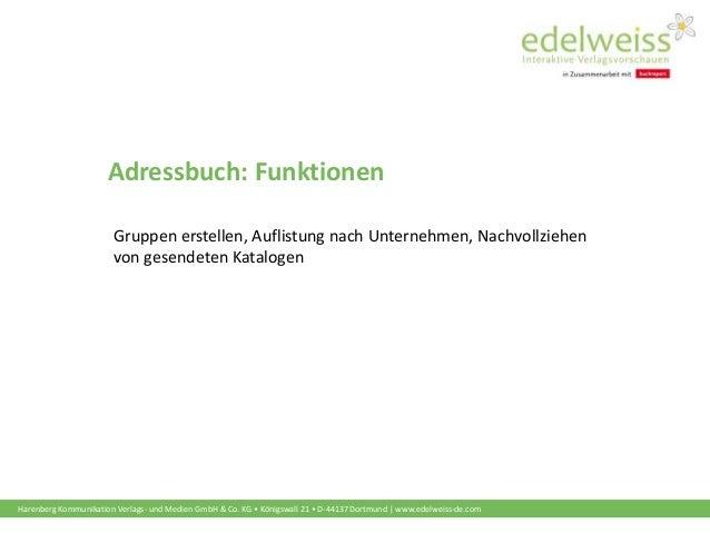 Harenberg Kommunikation Verlags- und Medien GmbH & Co. KG • Königswall 21 • D-44137 Dortmund   www.edelweiss-de.com Adress...