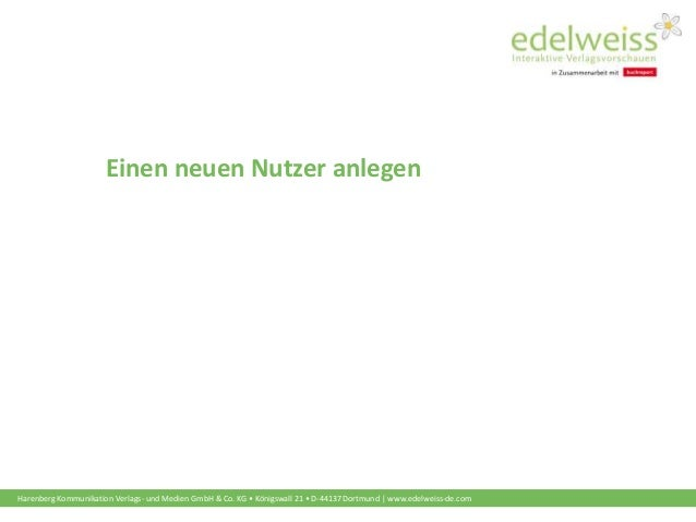 Harenberg Kommunikation Verlags- und Medien GmbH & Co. KG • Königswall 21 • D-44137 Dortmund | www.edelweiss-de.com Einen ...