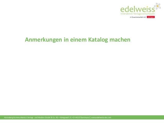 Harenberg Kommunikation Verlags- und Medien GmbH & Co. KG • Königswall 21 • D-44137 Dortmund   www.edelweiss-de.com Anmerk...