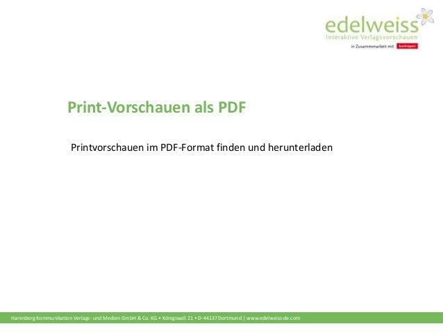 Harenberg Kommunikation Verlags- und Medien GmbH & Co. KG • Königswall 21 • D-44137 Dortmund   www.edelweiss-de.com Print-...