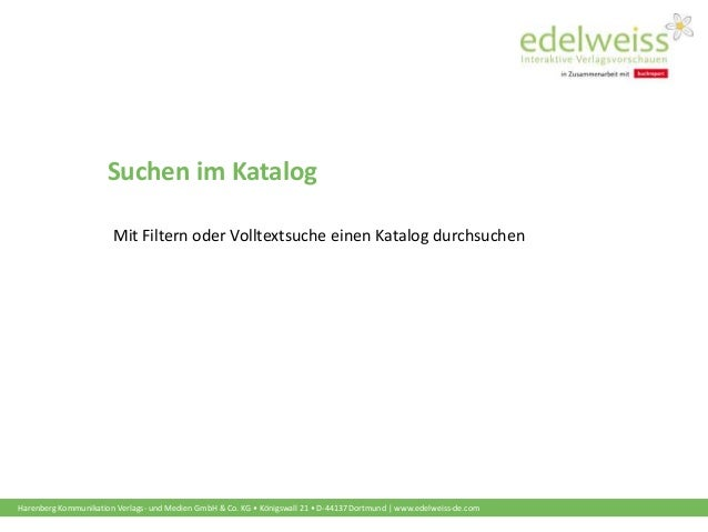 Harenberg Kommunikation Verlags- und Medien GmbH & Co. KG • Königswall 21 • D-44137 Dortmund | www.edelweiss-de.com Suchen...
