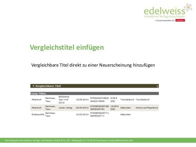 Harenberg Kommunikation Verlags- und Medien GmbH & Co. KG • Königswall 21 • D-44137 Dortmund | www.edelweiss-de.com Vergle...