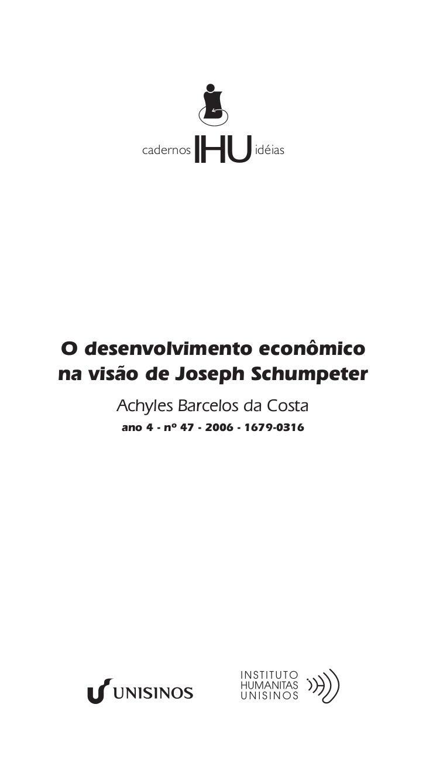 cadernos                   IHU      idéiasO desenvolvimento econômicona visão de Joseph Schumpeter     Achyles Barcelos da...