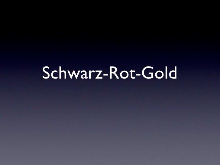 Schwarz Rot Gold