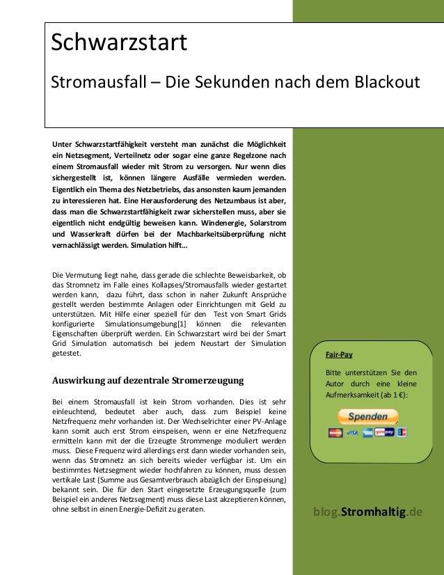 SchwarzstartStromausfall – Die Sekunden nach dem BlackoutUnter Schwarzstartfähigkeit versteht man zunächst die Möglichkeit...
